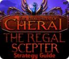 The Dark Hills of Cherai: The Regal Scepter Strategy Guide igra