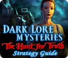 Dark Lore Mysteries: The Hunt for Truth Strategy Guide igra