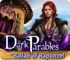 Dark Parables: Ballad of Rapunzel igra