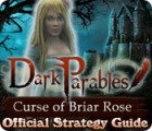 Dark Parables: Curse of Briar Rose Strategy Guide igra