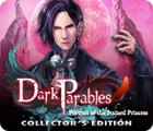 Dark Parables: Portrait of the Stained Princess Collector's Edition igra