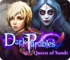 Dark Parables: Queen of Sands igra