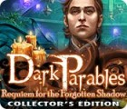 Dark Parables: Requiem for the Forgotten Shadow Collector's Edition igra