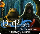 Dark Parables: The Exiled Prince Strategy Guide igra