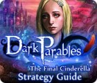 Dark Parables: The Final Cinderella Strategy Guid igra