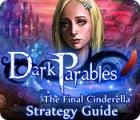 Dark Parables: The Final Cinderella Strategy Guid igra