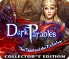 Dark Parables: The Thief and the Tinderbox Collector's Edition igra