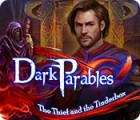 Dark Parables: The Thief and the Tinderbox igra