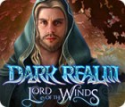 Dark Realm: Lord of the Winds igra