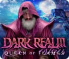 Dark Realm: Queen of Flames igra