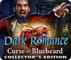 Dark Romance: Curse of Bluebeard Collector's Edition igra