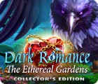 Dark Romance: The Ethereal Gardens Collector's Edition igra