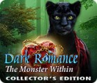 Dark Romance: The Monster Within Collector's Edition igra
