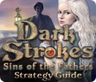 Dark Strokes: Sins of the Fathers Strategy Guide igra