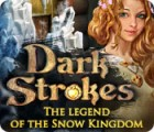 Dark Strokes: The Legend of the Snow Kingdom igra