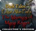 Dark Tales™: Edgar Allan Poe's The Mystery of Marie Roget Collector's Edition igra