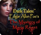 Dark Tales: Edgar Allan Poe's The Mystery of Marie Roget igra