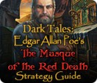 Dark Tales: Edgar Allan Poe's The Masque of the Red Death Strategy Guide igra