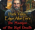 Dark Tales: Edgar Allan Poe's The Masque of the Red Death igra