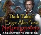 Dark Tales: Edgar Allan Poe's Metzengerstein Collector's Edition igra