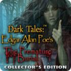Dark Tales: Edgar Allan Poe's The Premature Burial Collector's Edition igra