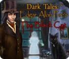 Dark Tales:  Edgar Allan Poe's The Black Cat igra