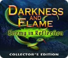 Darkness and Flame: Enemy in Reflection Collector's Edition igra
