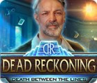 Dead Reckoning: Death Between the Lines igra