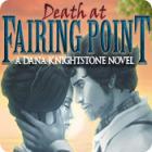 Death at Fairing Point: A Dana Knightstone Novel igra