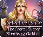 Detective Quest: The Crystal Slipper Strategy Guide igra