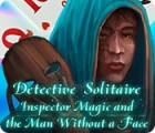 Detective Solitaire: Inspector Magic And The Man Without A Face igra