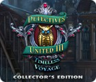 Detectives United III: Timeless Voyage Collector's Edition igra