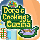 Dora's Cooking In La Cucina igra