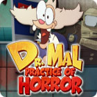 Dr. Mal: Practice of Horror igra
