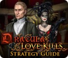 Dracula: Love Kills Strategy Guide igra