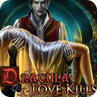 Dracula: Love Kills Collector's Edition igra