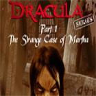 Dracula Series Part 1: The Strange Case of Martha igra