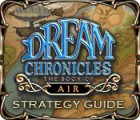 Dream Chronicles: The Book of Air Strategy Guide igra