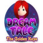 Dream Tale: The Golden Keys igra