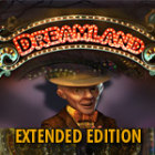 Dreamland Extended Edition igra
