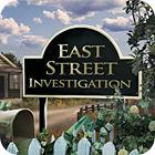 East Street Investigation igra