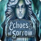 Echoes of Sorrow igra