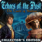 Echoes of the Past: The Castle of Shadows Collector's Edition igra