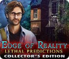 Edge of Reality: Lethal Predictions Collector's Edition igra