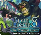 Elven Legend 8: The Wicked Gears Collector's Edition igra