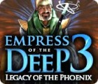 Empress of the Deep 3: Legacy of the Phoenix igra
