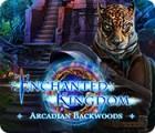Enchanted Kingdom: Arcadian Backwoods igra