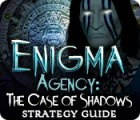Enigma Agency: The Case of Shadows Strategy Guide igra