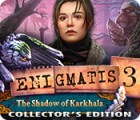 Enigmatis 3: The Shadow of Karkhala Collector's Edition igra
