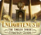 Enlightenus II: The Timeless Tower Strategy Guide igra